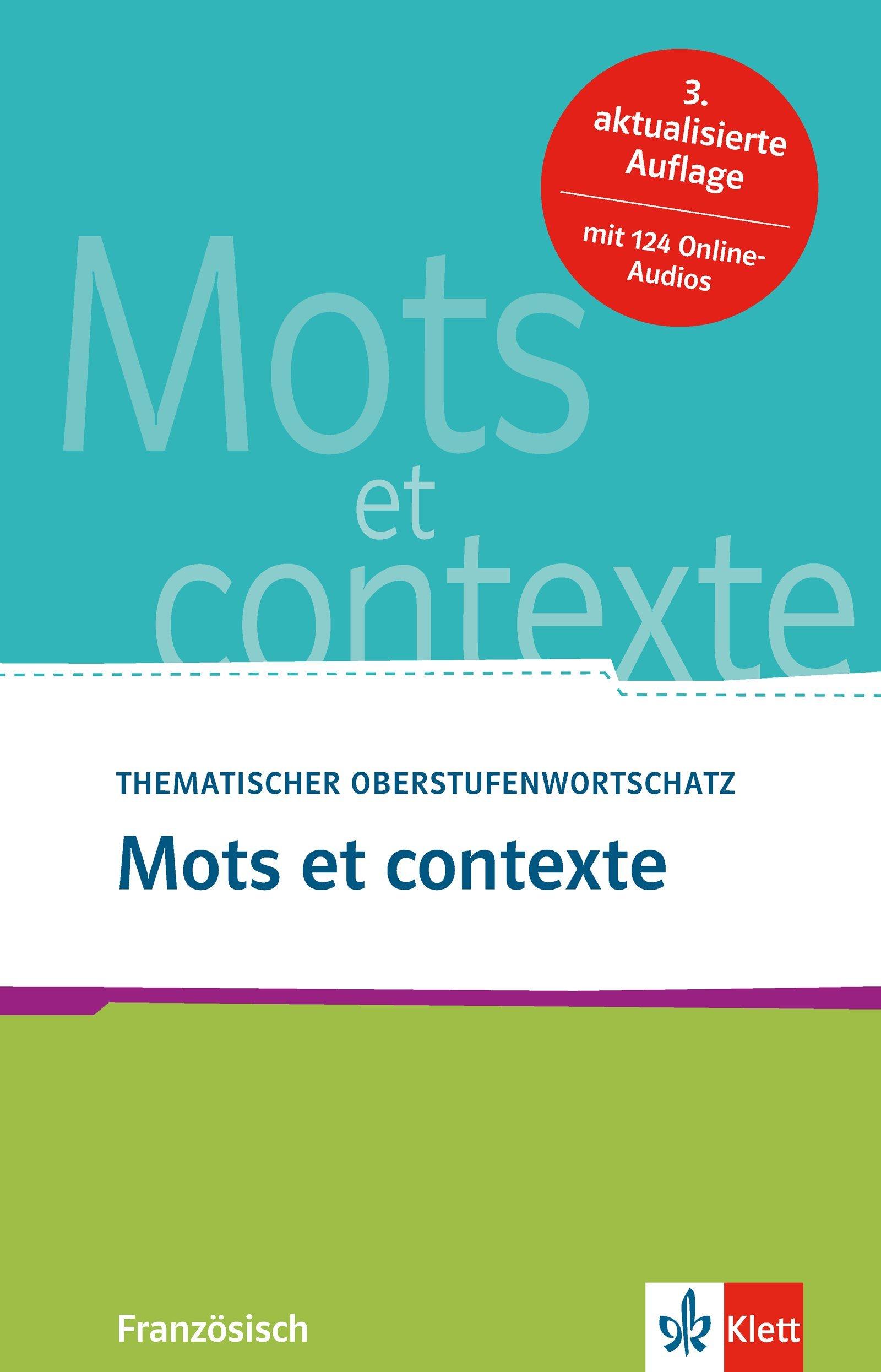 Mots et contexte: Thematischer Oberstufenwortschatz Französisch