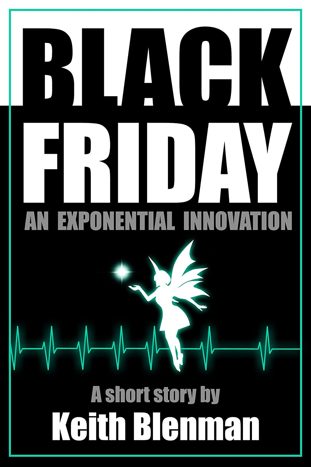 Black Friday (Exponential Innovations Book 2) (English Edition ...