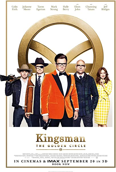 Kingsman The Golden Circle Film Poster 9 A4 /& A3