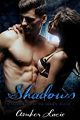 Shadows, A Love Ever After Series Book 1 (Volume 1) Paperback
