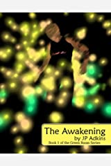 The Awakening (Green Room Series Book 1) Kindle Edition