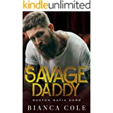 Savage Daddy: A Dark Captive Mafia Romance (Boston Mafia Doms)