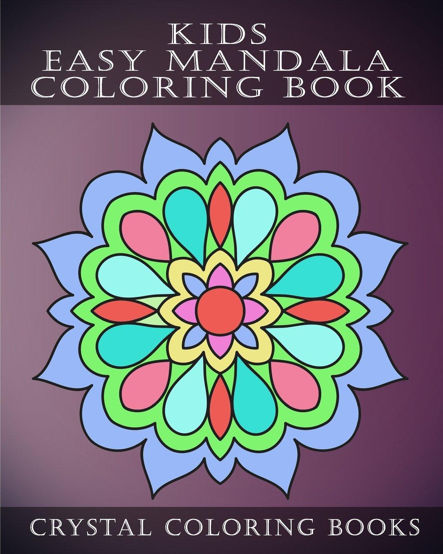 Amazon.com: Kids Easy Mandala Coloring Book: 30 Simple ...