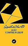 ABC contre Poirot (Nouvelle traduction révisée) (Masque Christie t. 5)