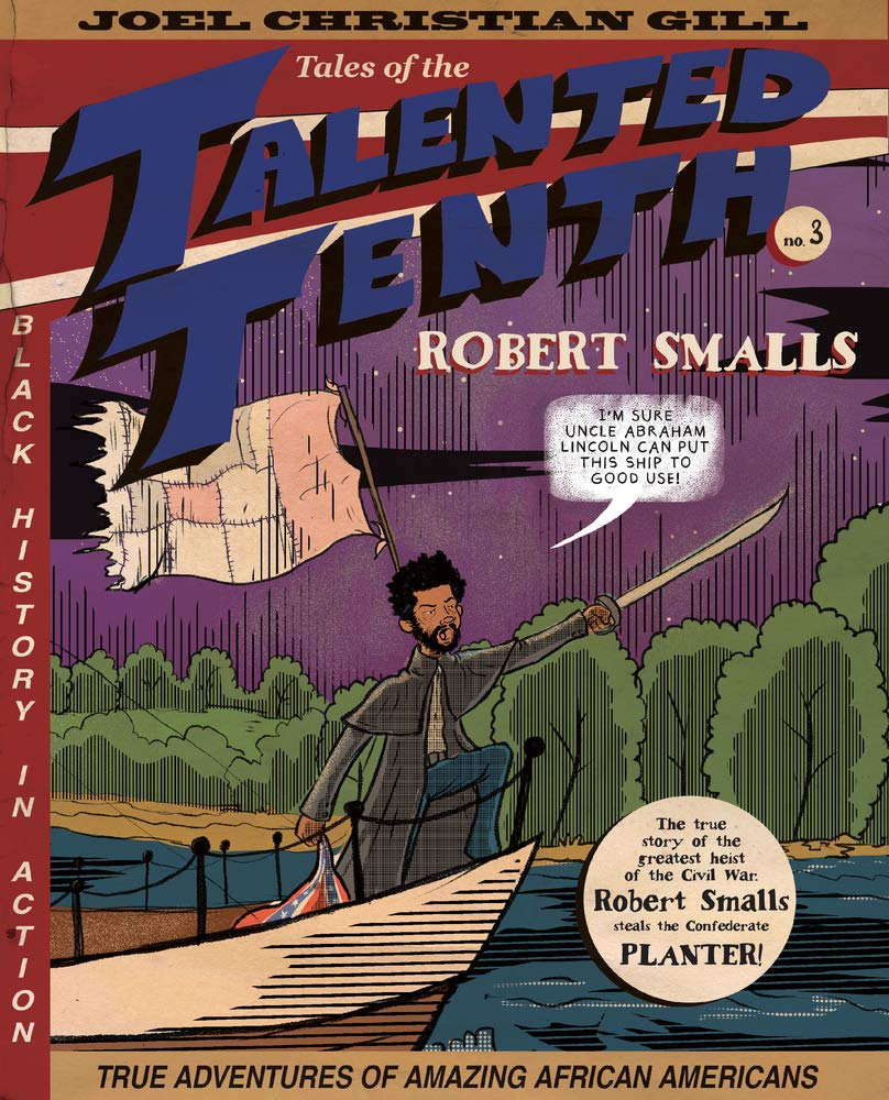 Robert Smalls, Tales of the Talented Tenth, no. 3