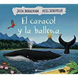 El caracol y la ballena (Castellano - A Partir De 3 Años - Álbumes -
