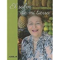 El sabor de mi tierra (Spanish Edition)