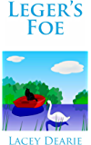 Leger's Foe (The Leger Hotel Mysteries Series Book 4)