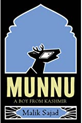 Munnu: A Boy From Kashmir Kindle Edition