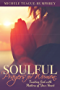 Soulful Prayers for Women: Trusting God with Matters of Your Heart