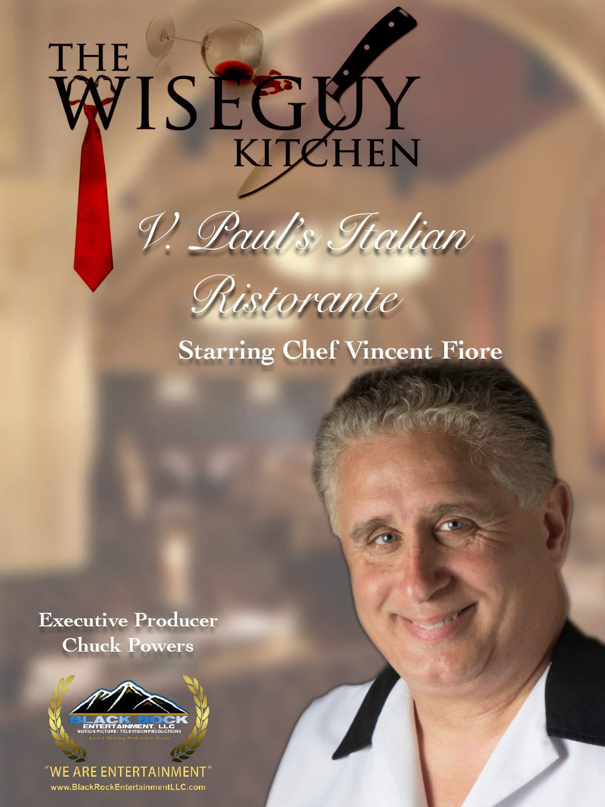 The Wiseguy Kitchen Show: V. Paul's Italian Ristorante