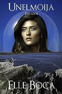 Unelmoija: Paradox (Weeia Book 5)