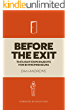 Before The Exit: Thought Experiments For Entrepreneurs