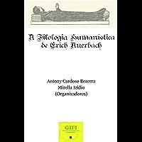 A Filologia Humanística De Erich Auerbach