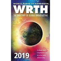 World Radio TV Handbook 2019: The Directory of Global Broadcasting
