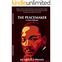 The Peacemaker: A Docudrama (English Edition)