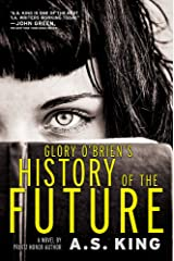 Glory O'Brien's History of the Future Paperback