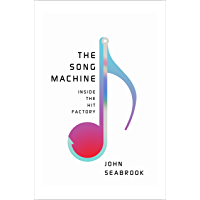 The Song Machine: Inside the Hit Factory book cover