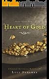 Heart of Gold: Heart Series Book 1