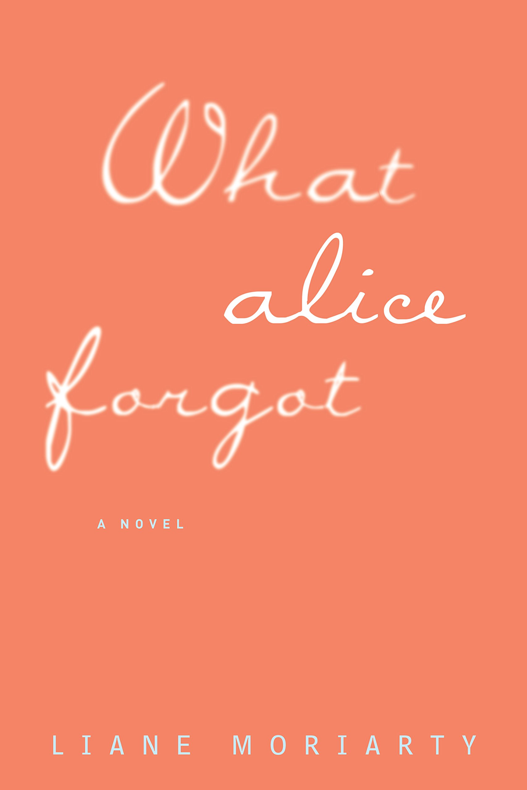 What Alice Forgot (Thorndike Press Large Print Core)