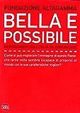 Bella e possibile. Memorandum sull'Italia da comunicare