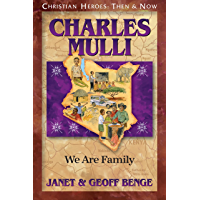 Charles Mulli: We Are Family (Christian Heroes: Then & Now)