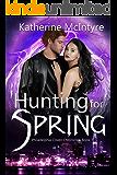 Hunting for Spring (Philadelphia Coven Chronicles: Book 1)