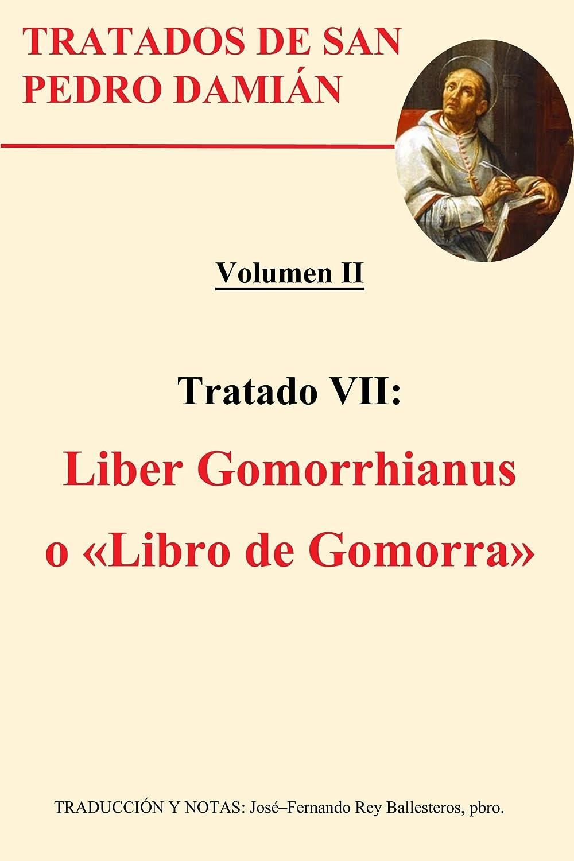 Liber Gomorrhianus: o «Libro de Gomorra» eBook: Damián, San Pedro ...