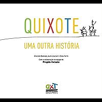 Quixote: Uma outra história