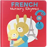 Cali's Books French Sound Book for Babies and Toddlers 1-3 and 2-4. Bilingual Musical Rhymes Book . Nursery Rhymes Book for T
