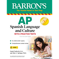 AP Spanish Language and Culture: With 2 Practice Tests (Barron's Test Prep) (Spanish Edition)