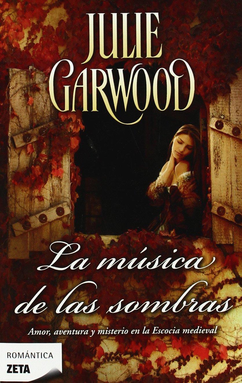 LA MUSICA DE LAS SOMBRAS (BEST SELLER ZETA BOLSILLO): Amazon.es: Julie Garwood, LAURA PAREDES LASCORZ: Libros