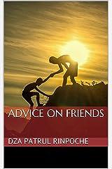 Advice on Friends Kindle Edition