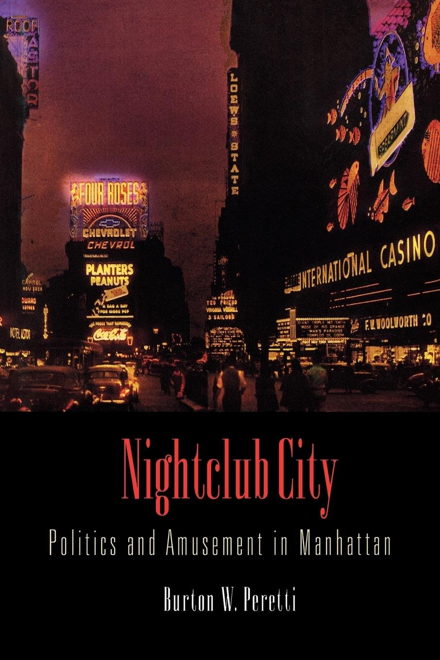 Read Online Nightclub City: Politics and Amusement in Manhattan PDF