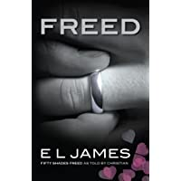 Freed: 'Fifty Shades Freed' as told by Christian