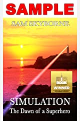 Simulation: The Dawn of a Superhero - SAMPLE: A Lesbian Fiction Action Adventure Kindle Edition