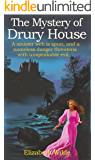The Mystery of Drury House