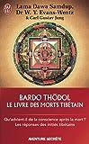 """Le livre des morts tibétains : Suivi de Commentaire psychologique du """"Bardo-Thödol"""" de Carl Gustav Jung"""