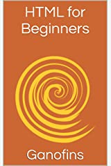 HTML for Beginners: Handbook Kindle Edition
