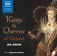 Kings And Queens Of England (Naxos Junior