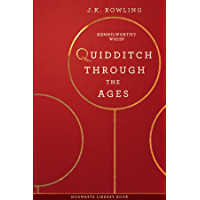 Quidditch Through the Ages (Hogwarts Library book Book 2) (English Edition)