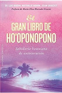 El gran libro de Hooponopono (Spanish Edition)