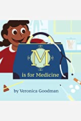 M is for Medicine Kindle Edition
