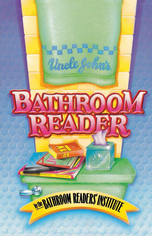 Uncle John S Bathroom Reader Bathroom Readers Institute 9780312026639 Amazon Com Books