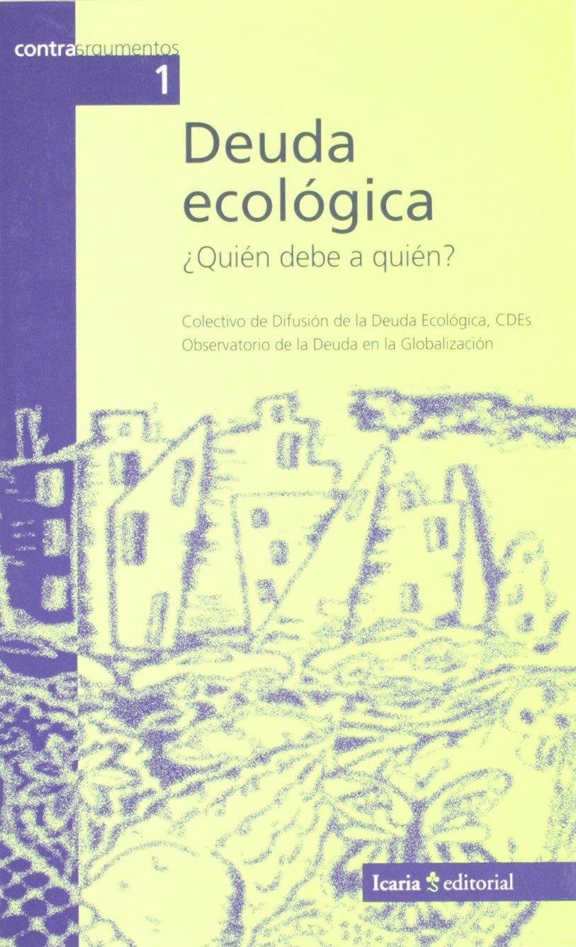 Download Deuda ecologica (Quien debe a quien) PDF