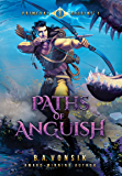 Primeval Origins: Paths of Anguish (Book 1 in the Primeval Origins Epic Saga)