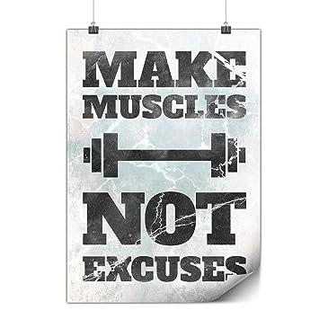 Amazon.com: Hacer que rígida músculos no excusas Cartel A0 ...