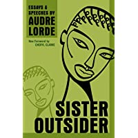 Sister Outsider: Essays and Speeches.