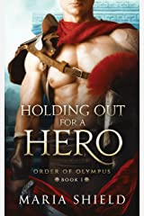 Holding Out For A Hero (Order of Olympus) Paperback