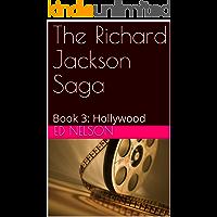 The Richard Jackson Saga: Book 3: Hollywood
